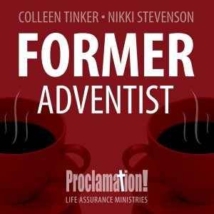 FORMER ADVENTIST PODCAST